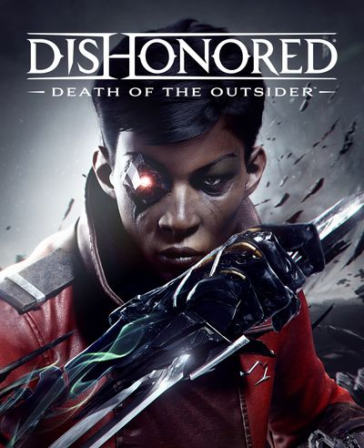 Dishonored: Death of the Outsider    Цифровая версия