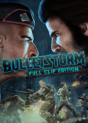 Bulletstorm: Full Clip Edition    Цифровая версия