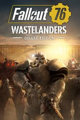 Fallout 76: Wastelanders - Deluxe Edition (Steam)  Цифровая версия